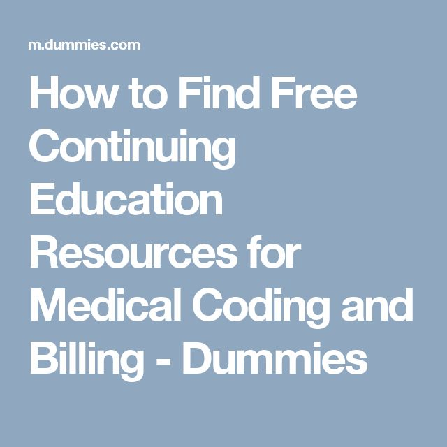 How to Find Free Continuing Education Resources for Medical Coding and Billing - Dummies