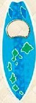 Hawaiian Bottle Opener Magnet Blue Surfboard by Buns of Maui. $8.49. Hawaiian Home Accessories add a beautiful and warm tropical touch to your home or office!. Hawaiian Bottle Opener Magnet. A great gift for family or friends. Also perfect for the refrigerator to hold messages, notes, or photos. an essential party favor item!