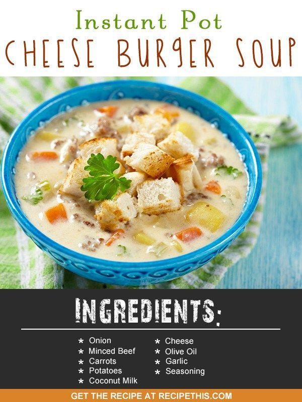 Instant Pot | Instant Pot Cheese Burger Soup recipe from RecipeThis.com