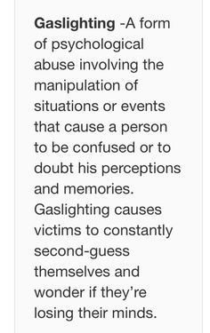 • Gaslighting • Narcissism, manipulation, psychopath,  abuse, narcissistic traits, emotional abuse, abusive parent, gaslighting, survivor,