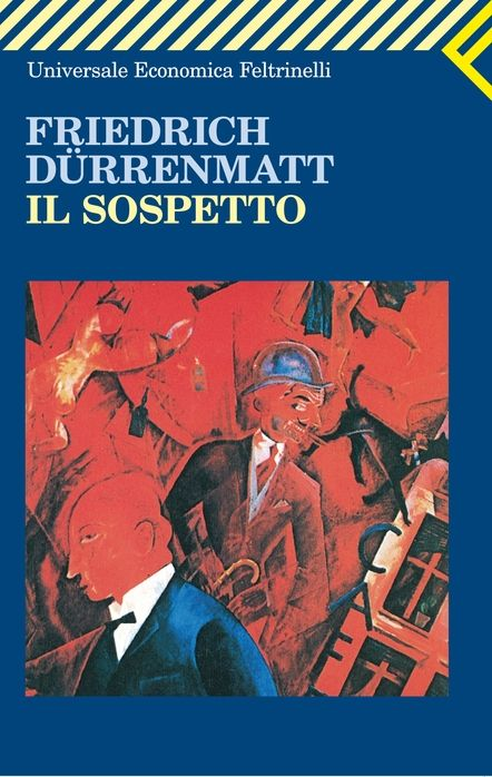 Friedrich Durrenmatt, Il sospetto