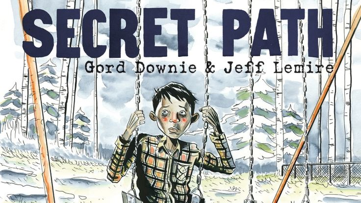 Secret Path by Gord Downie What a Beautiful heart