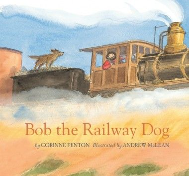 Hop on board this heartwarming story featuring Bob the Railway Dog and the Australian outback. Illustrated by the wonderful Andrew McLean.