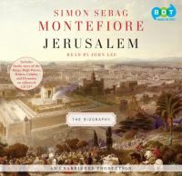 Jerusalem: the biography by Simon Sebag Montefiore. Review at: http://cdnbookworm.blogspot.ca/2012/05/jerusalem-biography.html