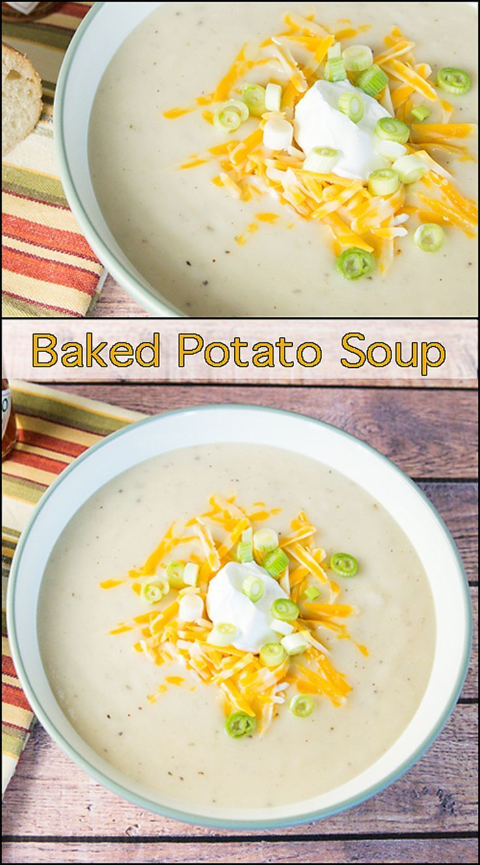 Creamy Baked Potato Soup  www.joyineveryseason.com