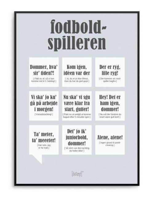 sjove fodbold citater Sjov plakat med fodbold citater fra Dialægt | Dialægt | Quotes  sjove fodbold citater