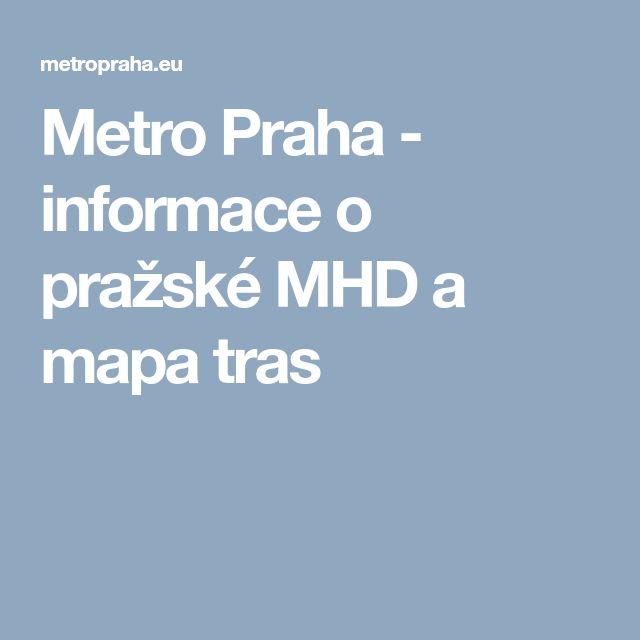 Metro Praha Informace O Prazske Mhd A Mapa Tras Wonder Man