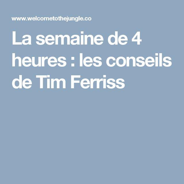 La semaine de 4 heures : les conseils de Tim Ferriss
