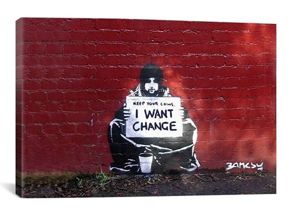 Keep Your Coins. I Want Change By Meek by Banksy Canvas Print - Home & Kitchen