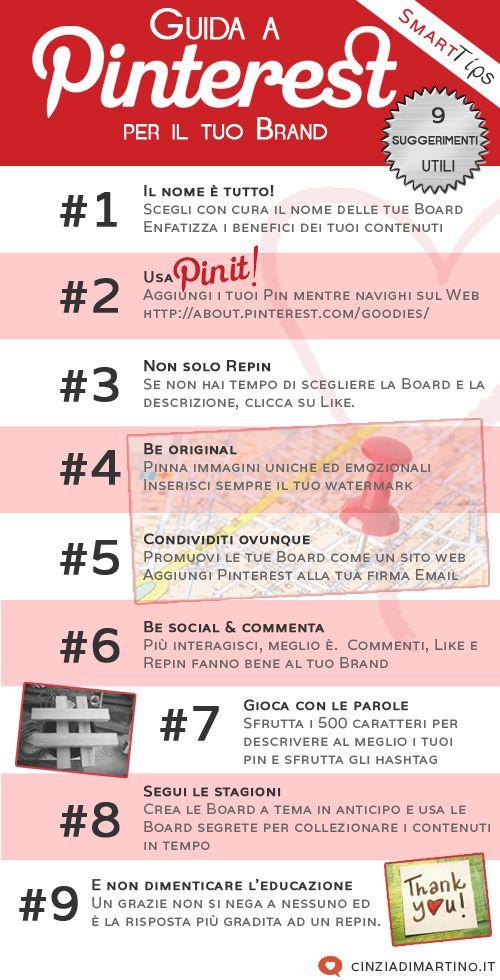 Guida a Pinterest per i Brand: 9 suggerimenti utili [infografica]. Nell'era del visual content, una guida a Pinterest può aiutarci a migliorare la presenza online del nostro Brand.. sul lungo periodo.