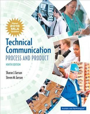 Technical Communication: Process and Product: New! 2016 MLA Updates