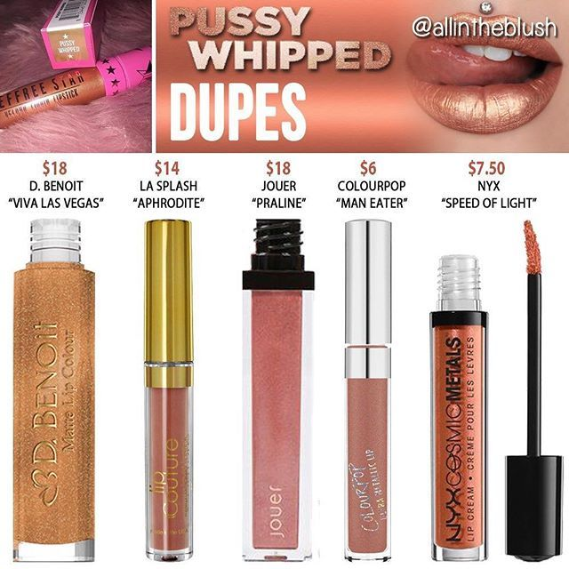 Jeffree Star Pussy Whipped metallic liquid lipstick dupes