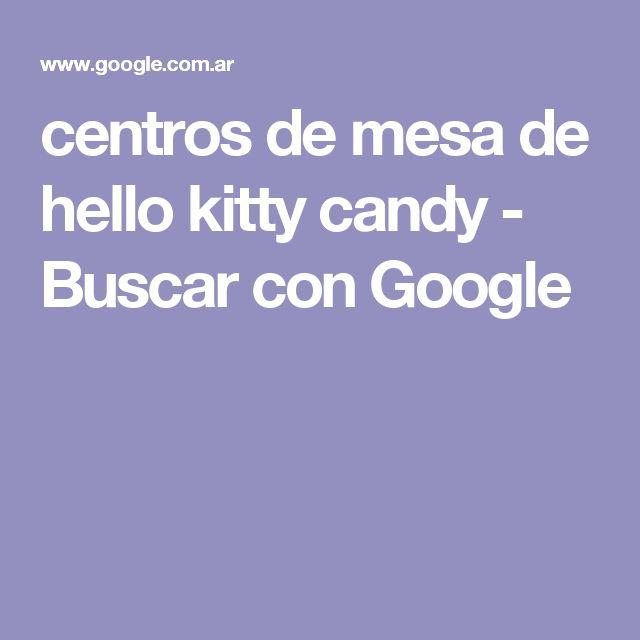centros de mesa de hello kitty candy - Buscar con Google
