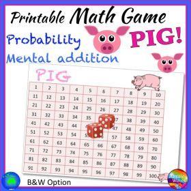 Grade / Year Level :: Primary Education :: Year 3 - 6 :: Printable Maths Centre Game PIG! Mental ADDITION, LOGIC and PROBABILITY