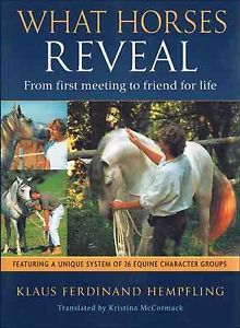 What Horses Reveal by Klaus Ferdinand Hempfling 2013 Paperback Brand New 1570766606   eBay