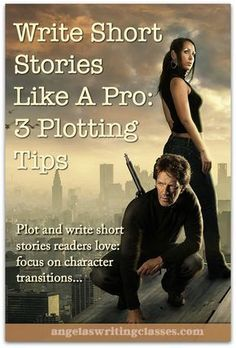 Write Short Stories Like A Pro: 3 Plotting Tips - You write short stories, but you aren't satisfied with them. How do you cram a plot into just a few thousand words? These tips will help. #fiction