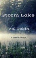 Storm Lake, an ebook by Val Tobin at Smashwords