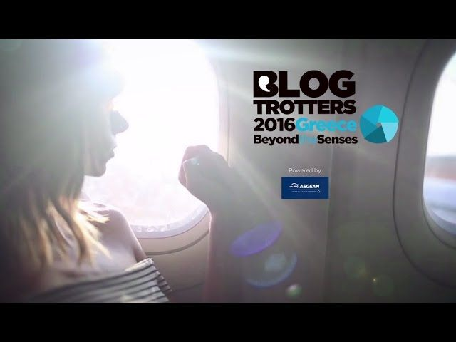 Greece Beyond The Senses – Blogtrotters 2016