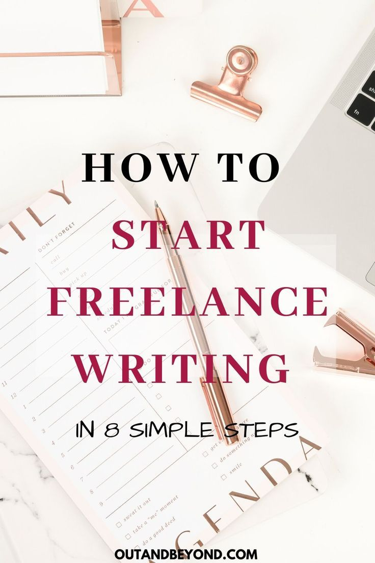 How To Start Freelance Writing In 8 Easy Steps In 2020 Start Freelance Writing Freelance Writing Freelance Writing Jobs