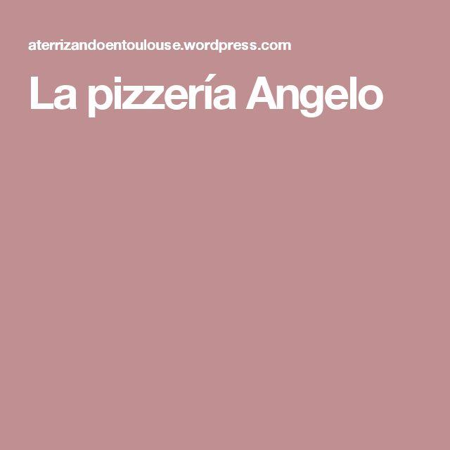 La pizzería Angelo