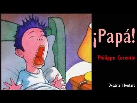 ¡Papá! - Cuentos infantiles - Miedos de los niños - YouTube