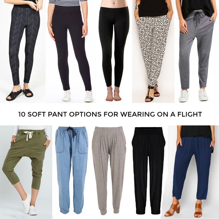 Soft pants options for wearing on a flight. Overseas travel style, long haul travel style.