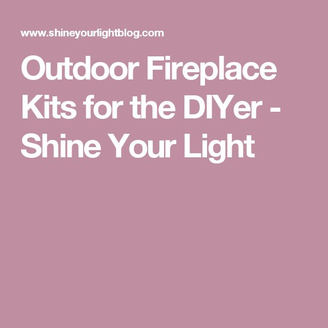25 best ideas about fireplace kits on pinterest outdoor