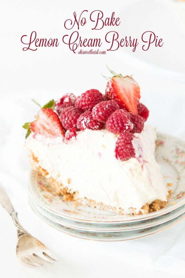 No bake lemon cream berry pie is kind of my new obsession. I'd make it for you, but I want to eat it. http://ohsweetbasil.com