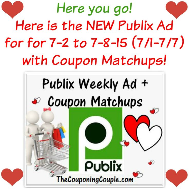 Publix Ad With Coupon Matchups For 7 2 To 7 8 15 7 1 7 7 Coupon Matchups Publix Ad Publix