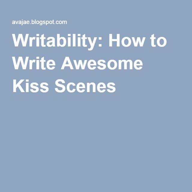 Writability: How to Write Awesome Kiss Scenes