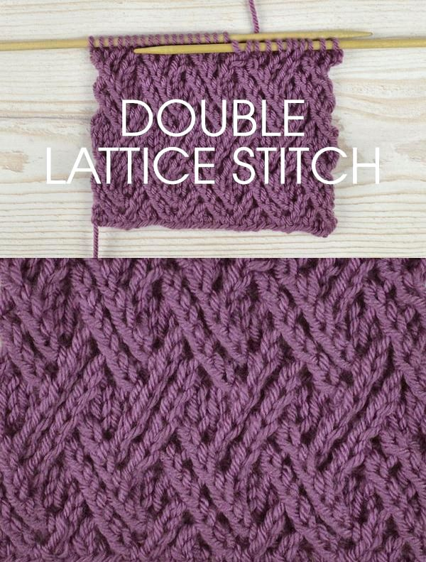 Free instructions for Knitting the Double Lace Lattice Stitch - Twisted stitch pattern worked over a multiple of 6 stitches plus 4. 12 rows form the pattern. http://www.awin1.com/cread.php?awinaffid=234273&awinmid=5626&p=https%3A%2F%2Fus.deramores.com%2Fblogs%2Fderamores-blog%2Fstitch-of-the-week-double-lattice-stitch