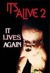"""IT'S ALIVE 2/ОНО ЖИВЁТ СНОВА"" (1978)"