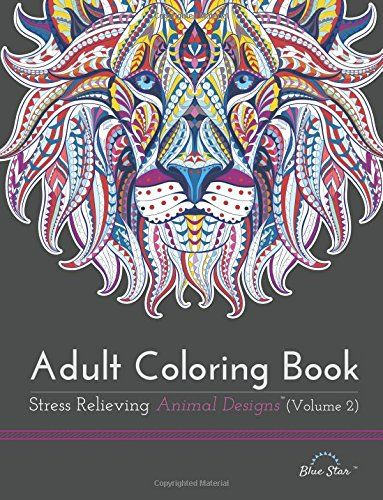 Adult Coloring Book: Stress Relieving Animal Designs Volume 2 by Blue Star Coloring http://www.amazon.com/dp/1941325319/ref=cm_sw_r_pi_dp_rsPdwb1HPJ3V7: