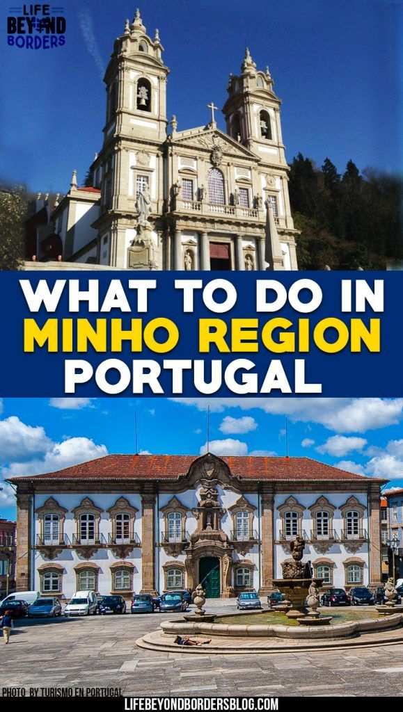 What to do in the Minho region of Portugal - BeyondBex takes a look.
