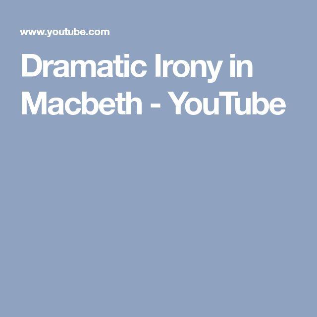 essay on dramatic irony in macbeth Shakespeare dramatic irony essay custom student mr teacher eng 1001-04 31 october 2016 shakespeare dramatic irony.