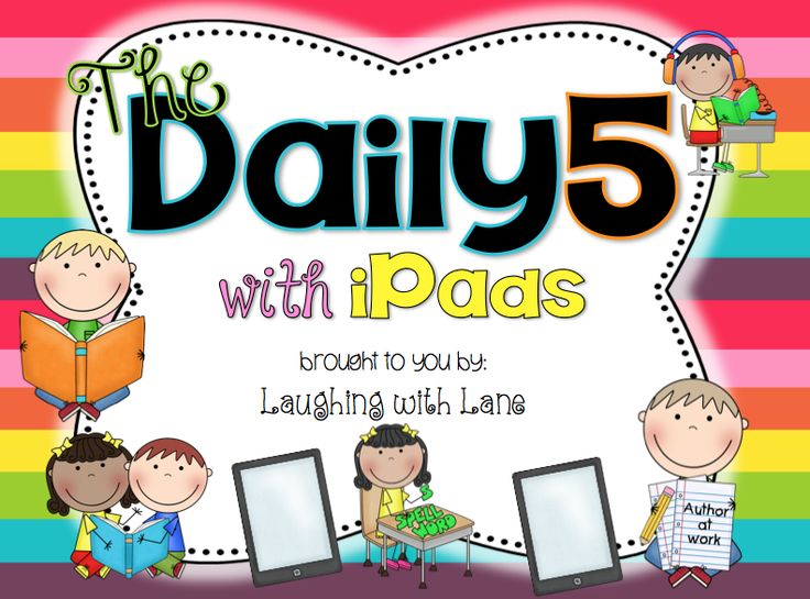 The Daily 5 with iPads!! Suggestions and ideas for using iPads for Daily 5 and literacy centers