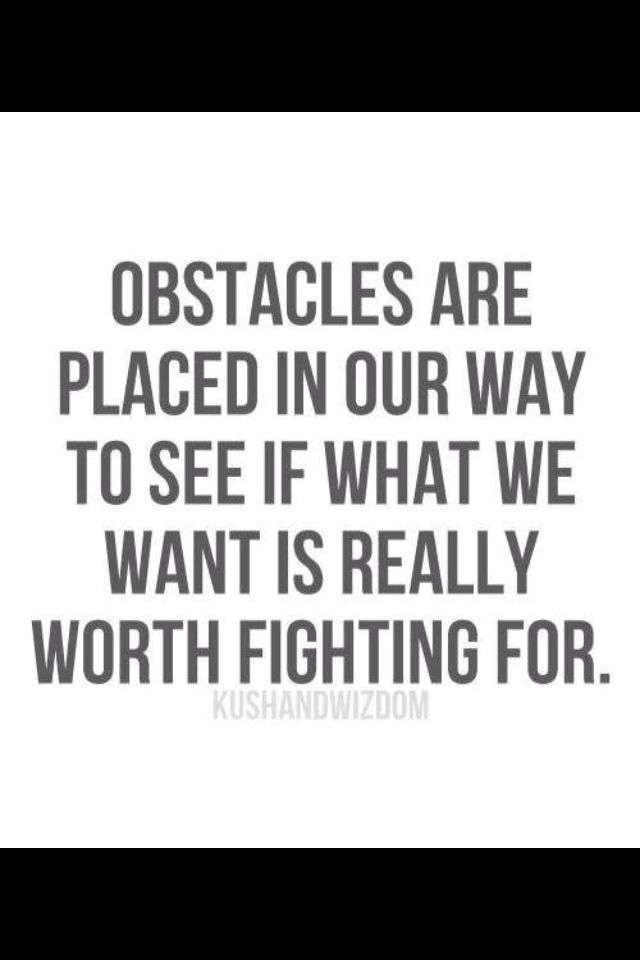 Overcoming Obstacles Quotes 33 Best Quotes Images On Pinterest  Thoughts Words And Positive Vibes