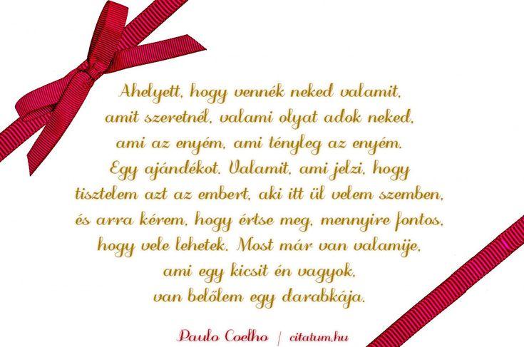 Paulo Coelho idézete az ajándékozásról.