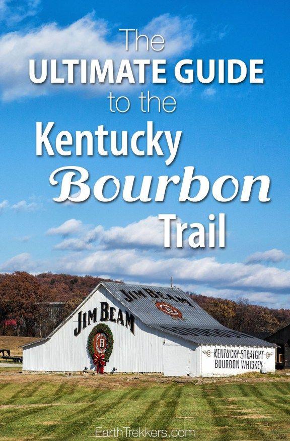 Kentucky Bourbon Trail Ultimate Guide 24 best