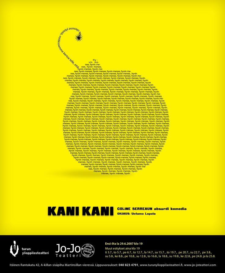 Kani Kani, Turun ylioppilasteatteri ja Jo-Jo teatteri