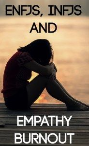 Why ENFJs and INFJs burn out from absorbing other people's emotions! #ENFJ #INFJ