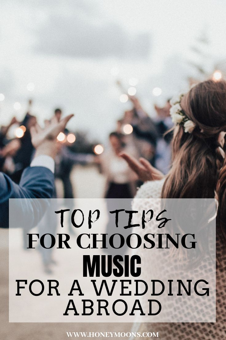 Choosing Music for a Wedding Abroad