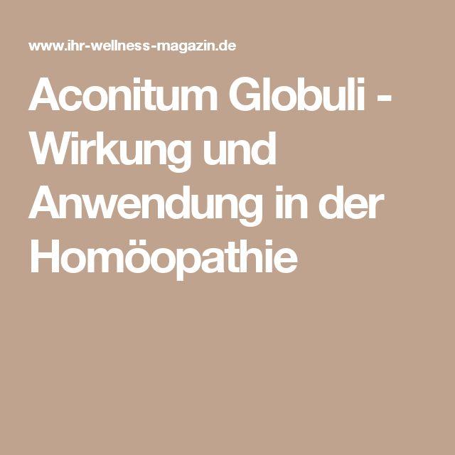 Aconitum Globuli - Wirkung und Anwendung in der Homöopathie
