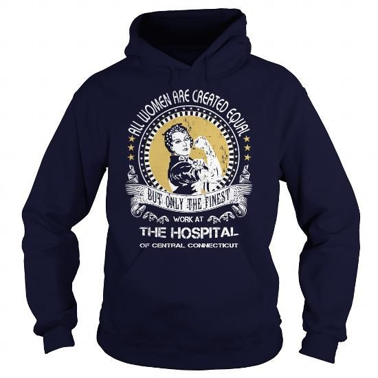The Hospital of Central Connecticut T-Shirts, Hoodies (34.99$ ==► Order Shirts Now!)