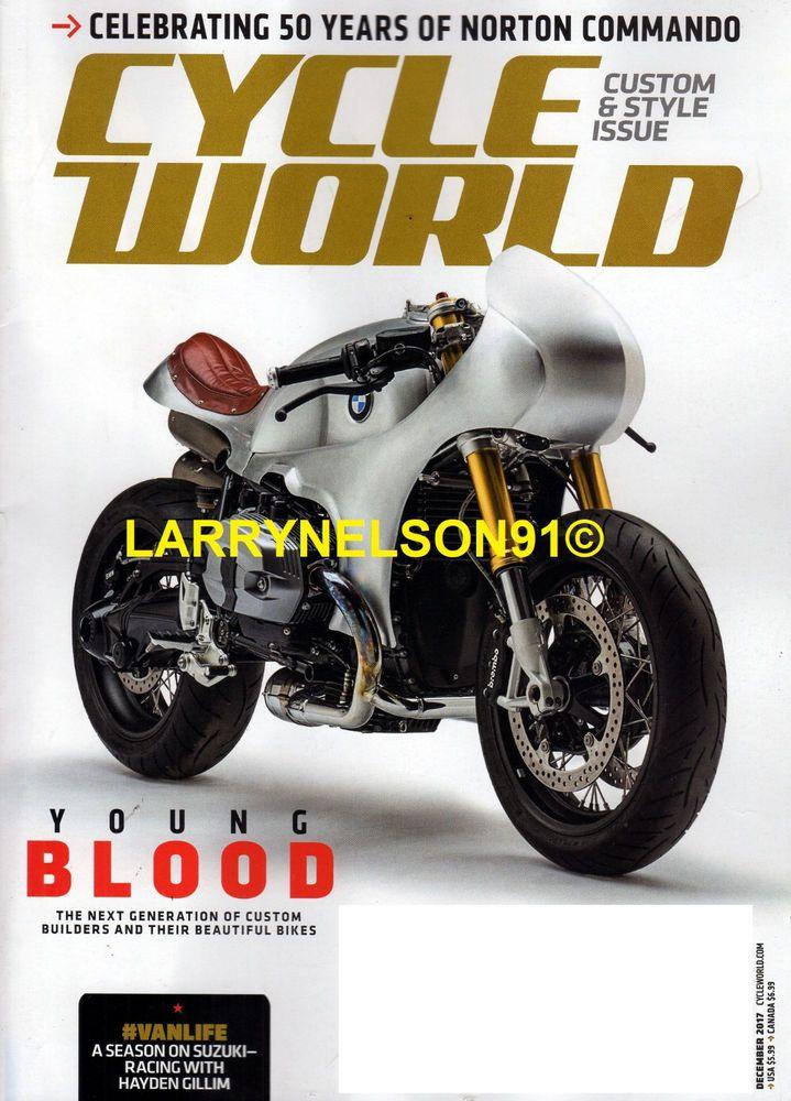 CYCLE WORLD MAGAZINE DECEMBER 2017 NORTON COMMANDO CUSTOM & STYLE MOTORCYCLES CW