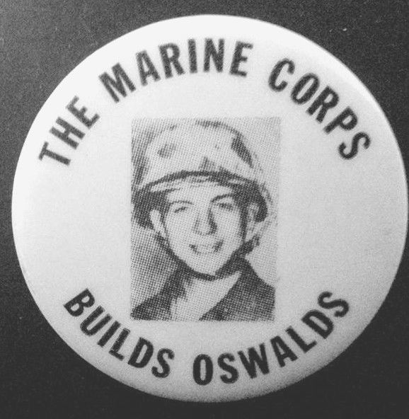 THE MARINE CORPS BUILDS OSWALDS -1964 Former Marine assassinated John F. Kennedy