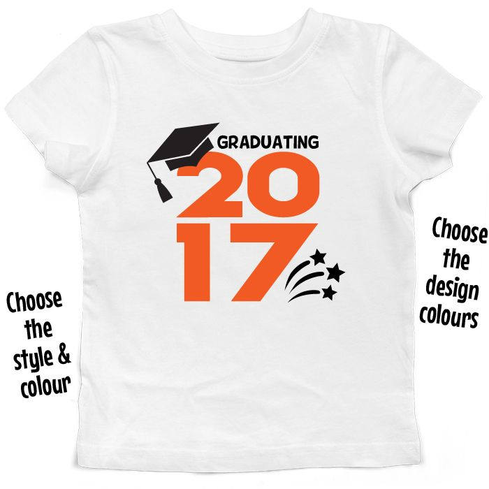 Graduating Class Of *Year* T Shirt or Hoodie