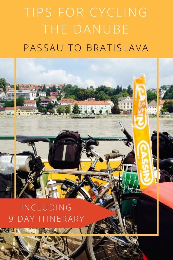 Tips for Cycling the Danube from Passau to Bratislava - including a 9 Day itinerary, hotel recommendations along the way and more tips for your cycling trip along the Donau