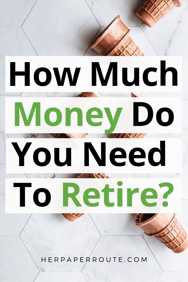 How Much Do I Need To Retire 7 Steps To Save For Retirement Saving For Retirement Retirement Money Retirement Savings Plan