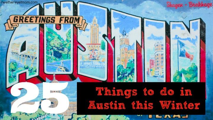 Austin, Texas doesn't hibernate in the winter - we found concerts, plays, sporting events, and more family-friendly events in January, February, & March 2015.